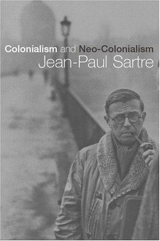 Colonialisme et neo-colonialism Jean-Paul Sartre
