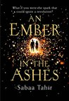 An Ember in the Ashes (An Ember in the Ashes, Book 1)