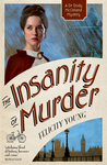 The Insanity of Murder (Dr Dody McCleland, #4)