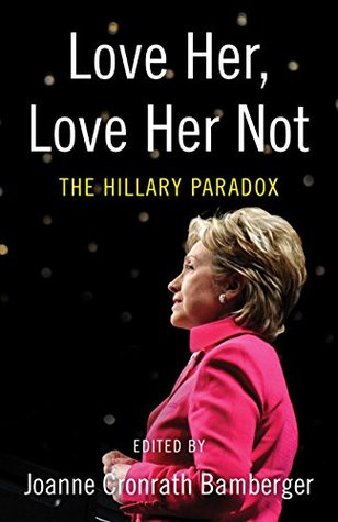 Love Her, Love Her Not by Joanne Bamberger