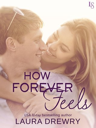 How Forever Feels (Friends First, #4)