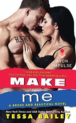 {Review} Make Me by Tessa Bailey