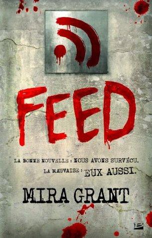 Feed: Feed, T1 Mira Grant