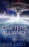 Drifters' Alliance (Book 1)
