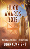 Hugo Nominated Short Fiction Works of John C. Wright