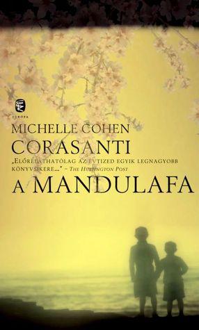 A mandulafa  by  Michelle Cohen Corasanti