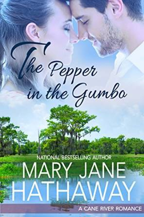 The Pepper in the Gumbo (Cane River Romance, #1)