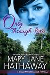 Only Through Love (Cane River Romance #2.5)