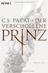 Der verschollene Prinz by C.S. Pacat