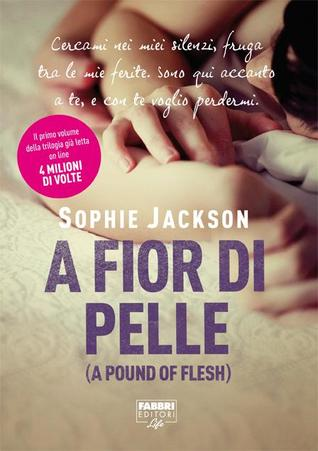 A fior di pelle (A Pound of Flesh #1)