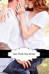 You Think You Know (The Fangirl Series Book 3)