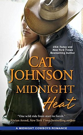 #Review: MIDNIGHT HEAT (Midnight Cowboys #3) by @cat_johnson #Giveaway @TastyBook Tours