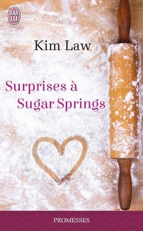 Surprises à Sugar Springs (Sugar Springs, #1)
