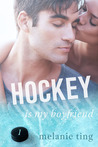 Hockey Is My Boyfriend (Part One)