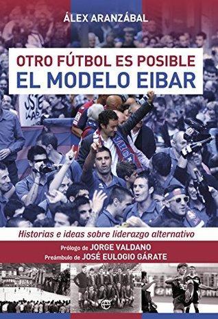 El modelo Eibar  by  Álex Aranzábal