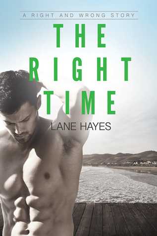 The Right Time (Right and Wrong, #3)