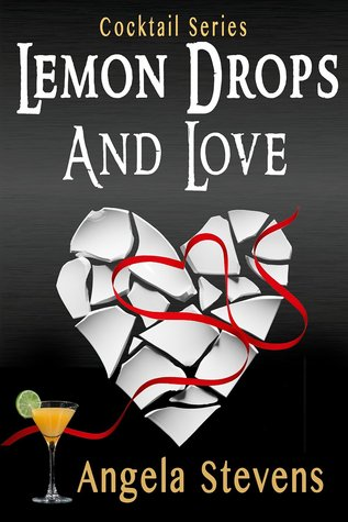 Lemon Drops and Love (Cocktail Series, #1)
