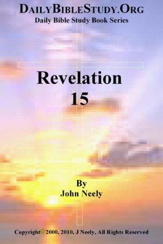 Revelation 15 John Neely