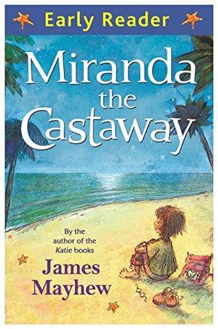 Miranda the Castaway  by  James Mayhew