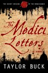 The Medici Letters: The Secret Origins of the Renaissance