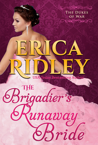 The Brigadier's Runaway Bride (The Dukes of War, #5)