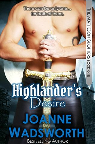 Review: Highlander's Desire by Joanne Wadsworth (@Mollykatie112, @JoanneWadsworth)