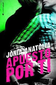 Resultado de imagen de portada apuesto por ti jonia anatolia
