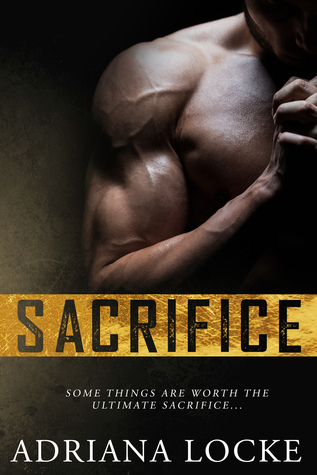 RELEASE BOOST:  Sacrifice by Adriana Locke