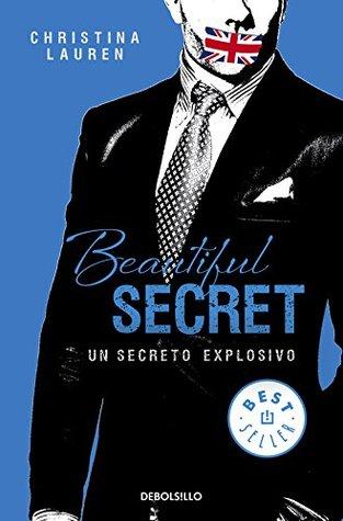 Un secreto explosivo (Beautiful Bastard, #4)