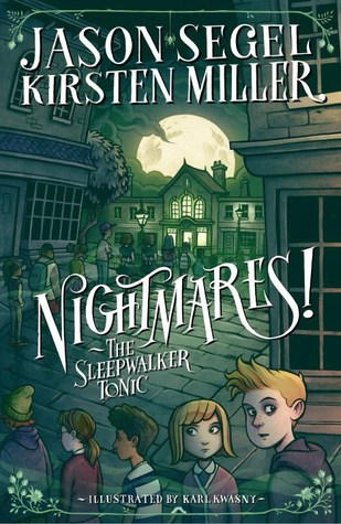 Nightmares! The Sleepwalker Tonic (Nightmares!, #2)