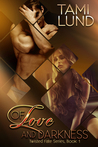 Of Love and Darkness (Twisted Fate #1)