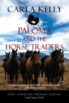 Paloma and the Horse Traders (Spanish Brand, #3)