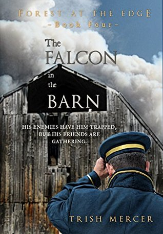 The Falcon in the Barn (Forest at the Edge Book 4)