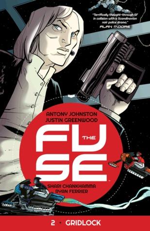 The Fuse, Vol. 2: Gridlock