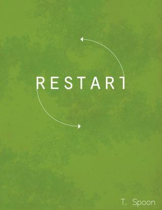 Restart Anthology  by  Dusk Peterson