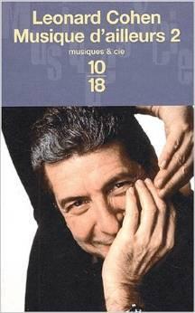 Musique dailleurs 2: Anthologie de poèmes et chansons  by  Leonard Cohen