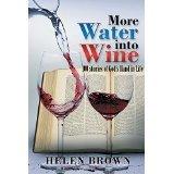 More Water into Wine Helen   Brown