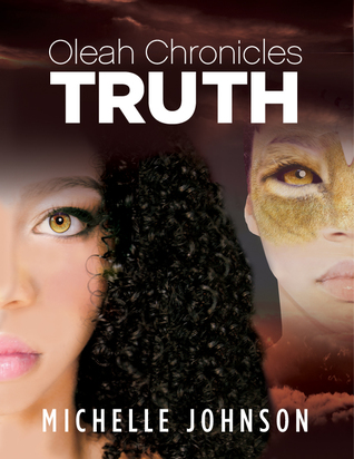 Oleah Chronicles: Truth