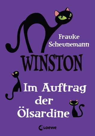 Im Auftrag der Ölsardine (Winston, #4)  by  Frauke Scheunemann