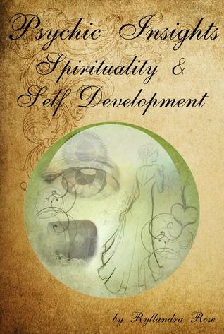 Psychic Insights Spirituality & Self Development Ryllandra Rose