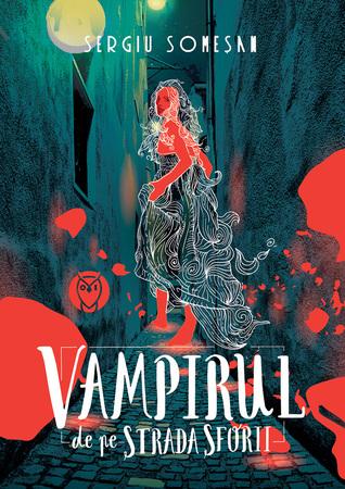 Vampirul de pe Strada Sforii