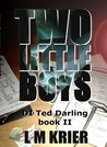 Two Little Boys: DI Ted Darling Book II