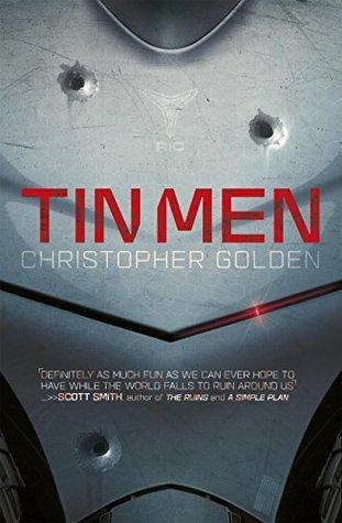 Tin Men - Christopher Golden