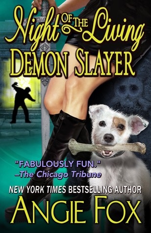 Night of the Living Demon Slayer (Demon Slayer, #7)