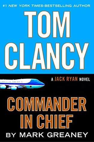 Commander-in-Chief (Jack Ryan Universe, #20)