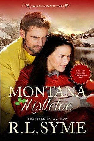 Montana Mistletoe by R.L. Syme