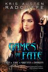 Games of Fate (Fate ~ Fire ~ Shifter ~ Dragon, #1)
