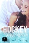 Hockey Is My Boyfriend: Part Three