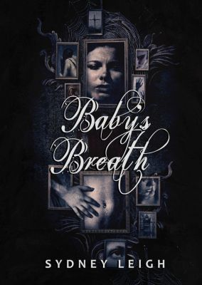 Baby's Breath by Sydney Leigh