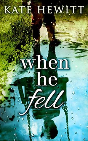 When He Fell by Kate Hewitt